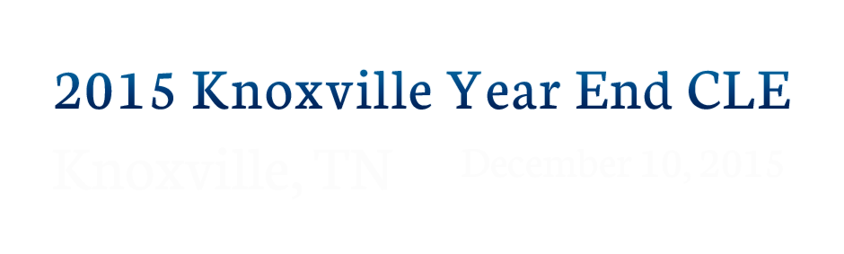 2015 Knoxville  Year End CLE Brochure
