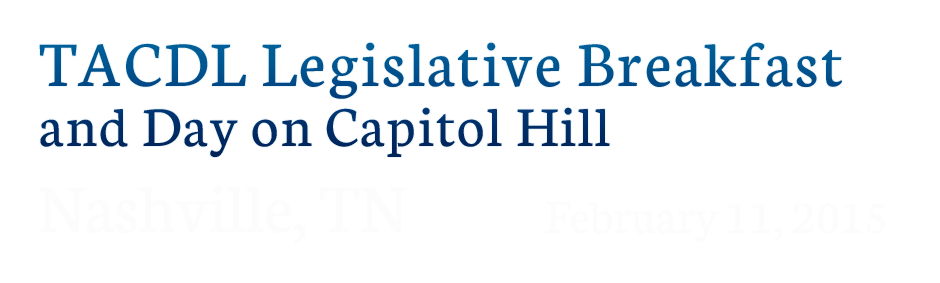 TACDL Legislative Breakfast and Day on Capitol Hill